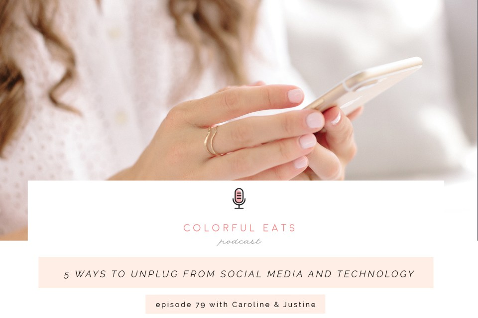 Episode 79: 5 Ways to Unplug from Social Media and Technology
