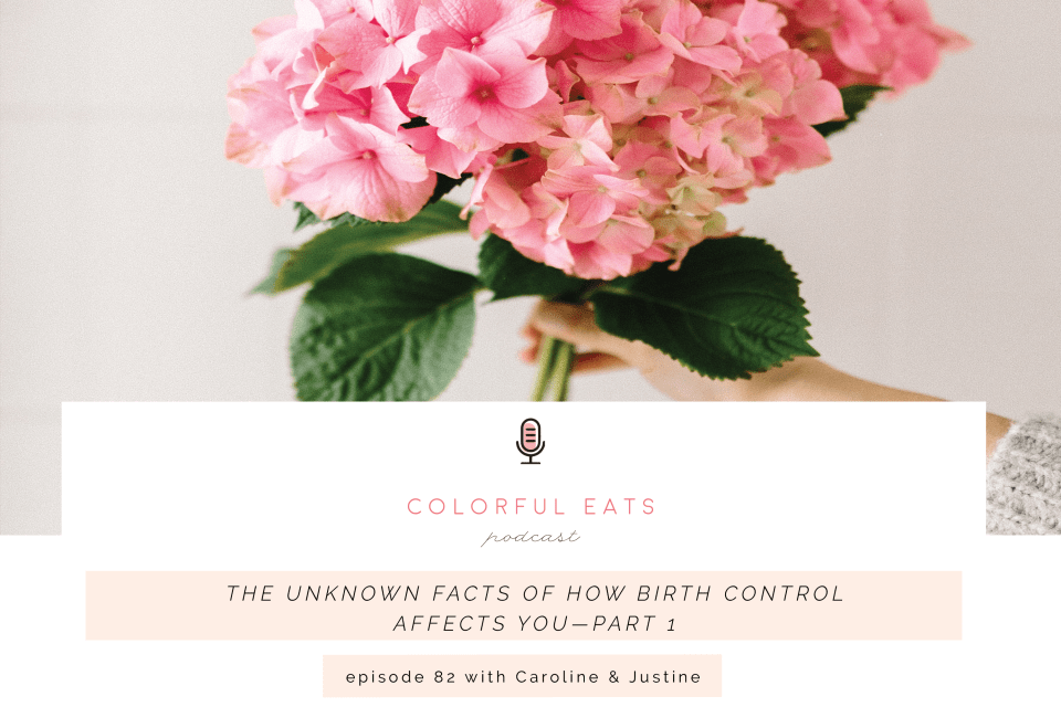 Episode 82:The Unknown facts of how birth control affects You—Part 1