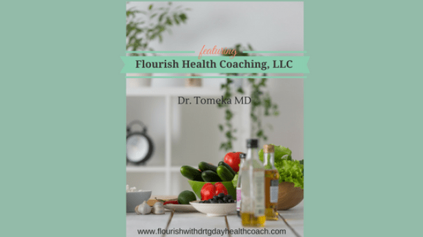 Flourish with Dr. T.G. Day, MD Health Coach (2)