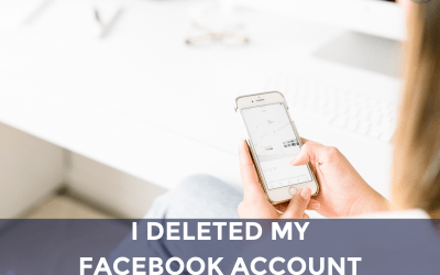 I Deleted my Facebook Account