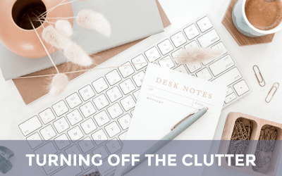 Turning Off The Clutter