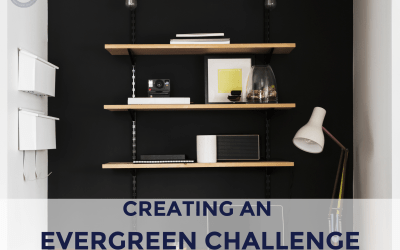 Creating an Evergreen Challenge