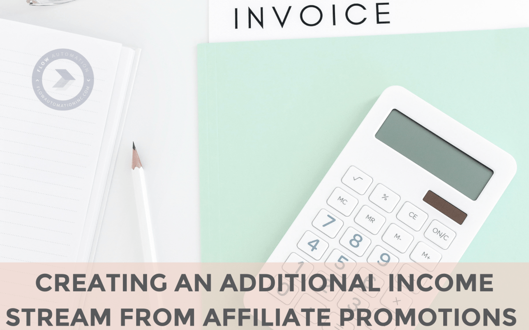 Creating an Additional Income Stream from Affiliate Promotions