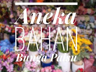 Aneka Bahan Bunga Palsu