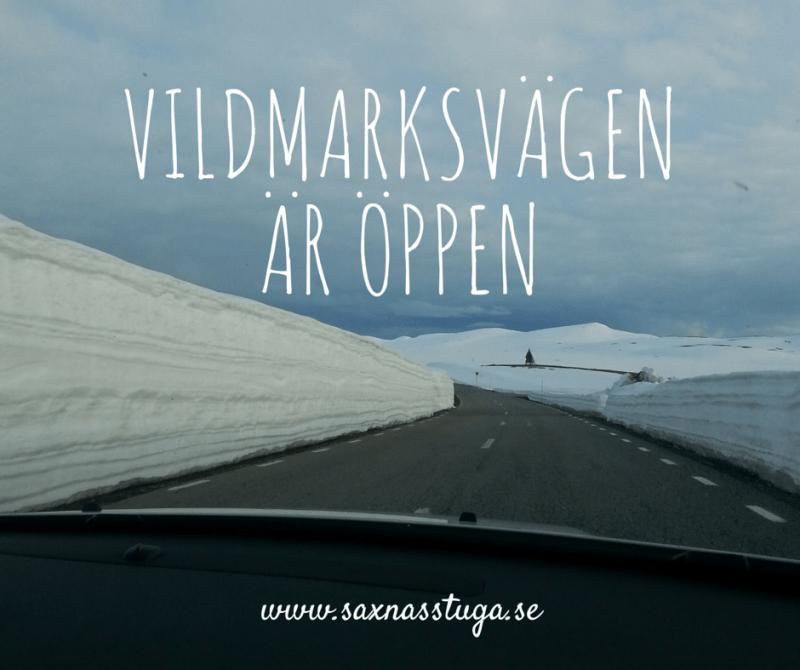 vildmarksvägenär öppen