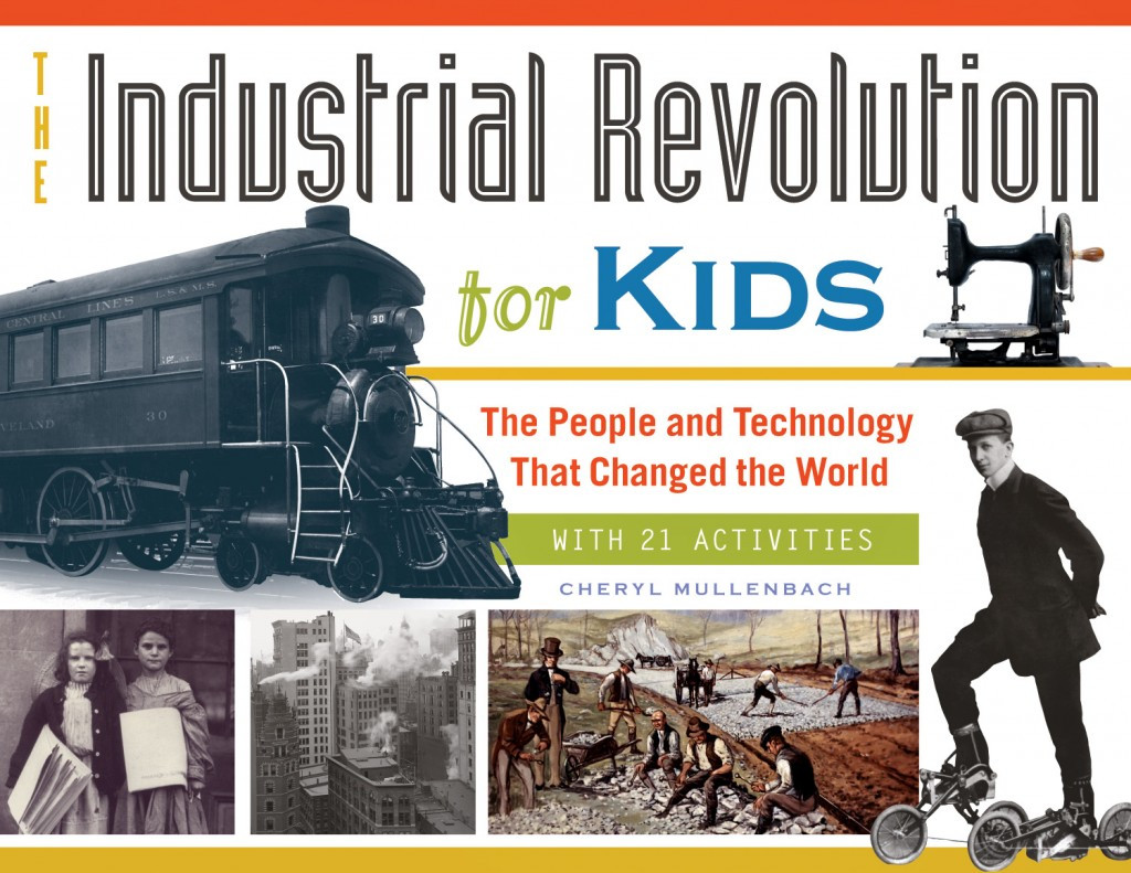 Industrial Revolution For Kids The People And Technology