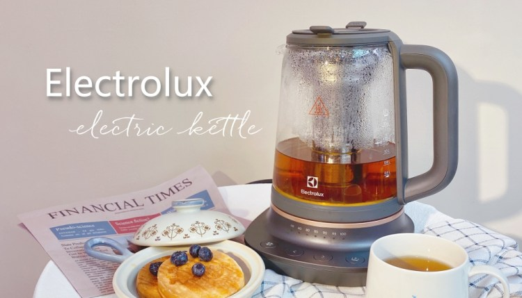 【Electrolux】晨起享受一壺氳氤,千挑萬選的伊萊克斯Elplore 7玻璃溫控電茶壺