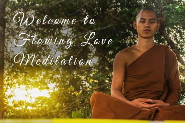 Flowing Love Meditation - Good Thoughts Create Good Things