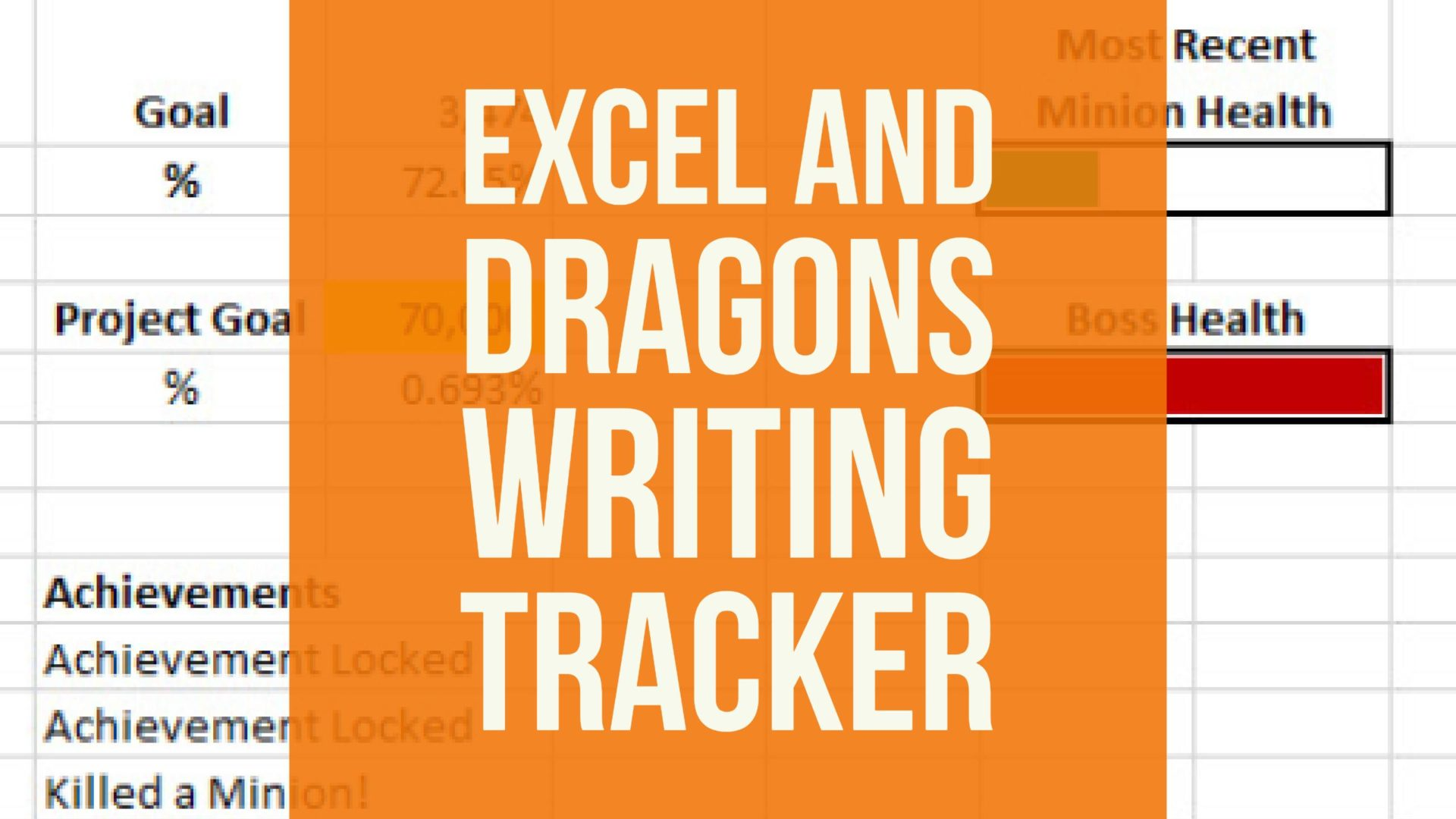 Excel and Dragons Writing Tracker