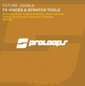 FX Vocals & Scratch DJ Tools