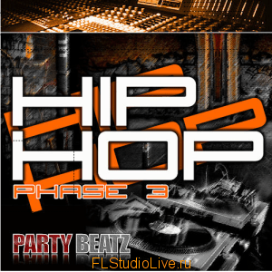 Набор лупов и сэмплов Party Beatz - Hip Hop Phase 3 - для FL Studio