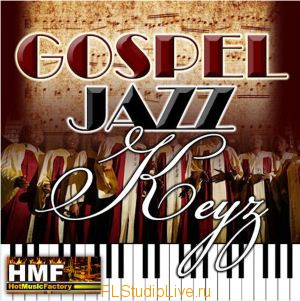 Банк сэмплов Hot Music Factory - Gospel Jazz Keys для FL Studio