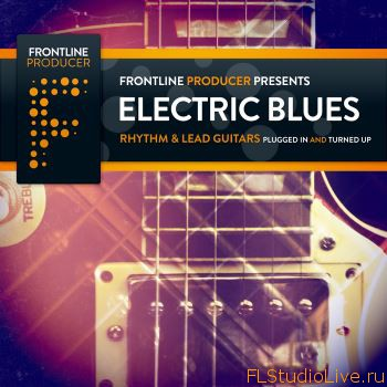 Скачать гитарные лупы для FL Studio Frontline Producer Electric Blues Rhythm and Lead Guitars