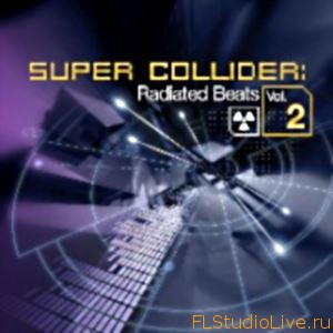 Библиотека сэмплов для FL Studio Super Collider Radiated Beats Vol.2 от Big Fish Audio