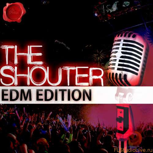 Скачать сэмплы Fox Samples The Shouter Edm Edition WAV