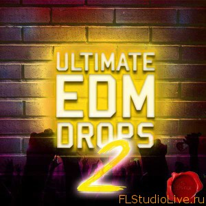 Cкачать лупы для FL Studio Fox Samples Ultimate EDM Drops 2 WAV MiDi-AUDIOSTRiKE