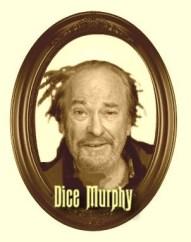 Dice Murphy