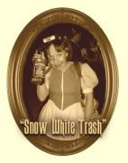 Snow White Trash