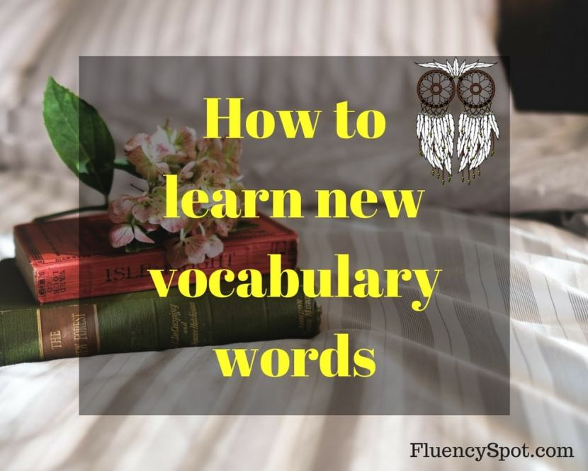 How to learn new vocabulary words