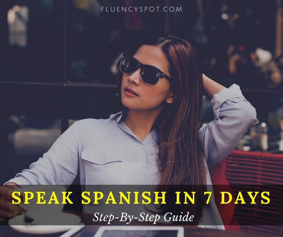Speak Spanish in 7 Days course