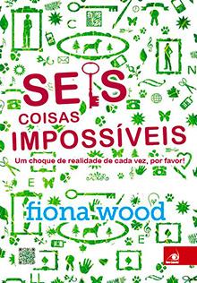 resenha do livro Seis coisas impossíveis