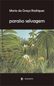 resenha do livro Paraíso Selvagem