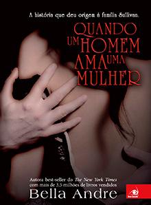 Resenha do livro Quando um homem ama uma mulher Bella Andre
