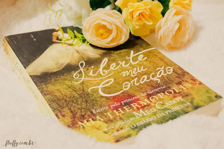 Resenha do livro Liberte meu coração