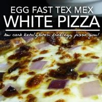 Egg Fast Recipe - Tex Mex White Egg Pizza a Low Carb Keto Pizza Bonanza!