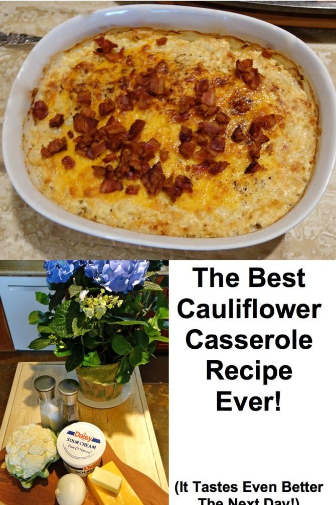 The Best Cauliflower Casserole Ever