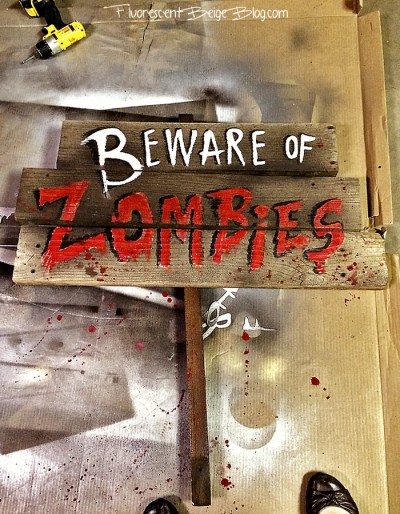 Beware of zombies painted sign