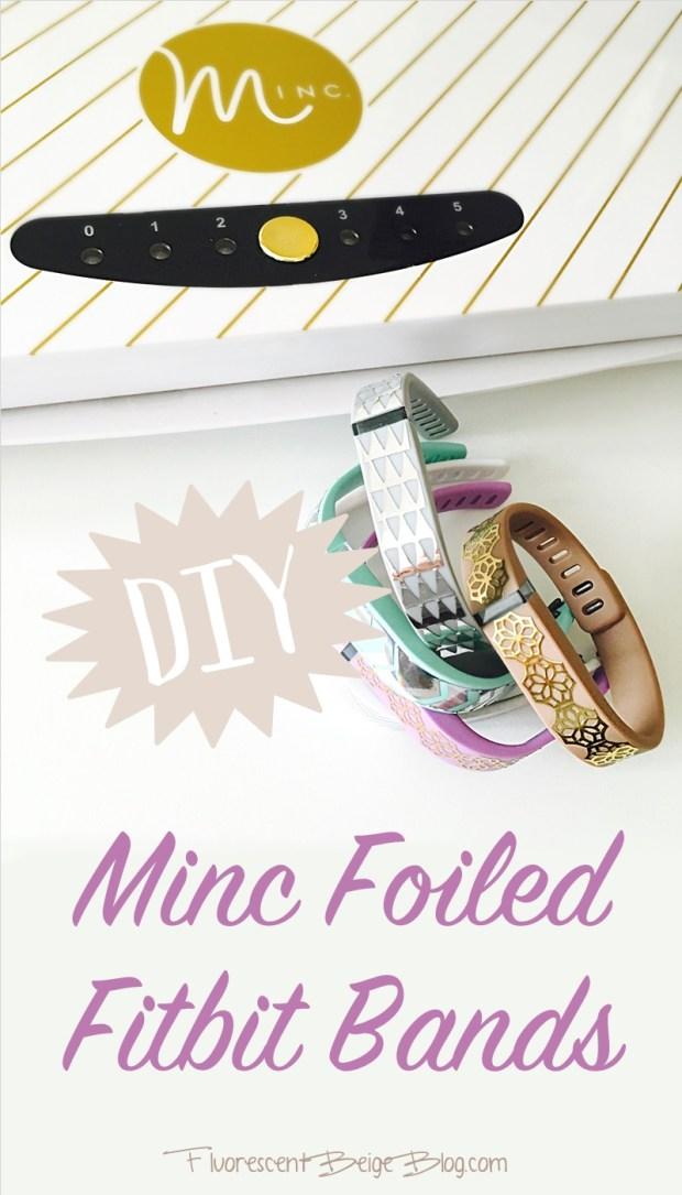 DIY Minc Foiled Fitbit Bands
