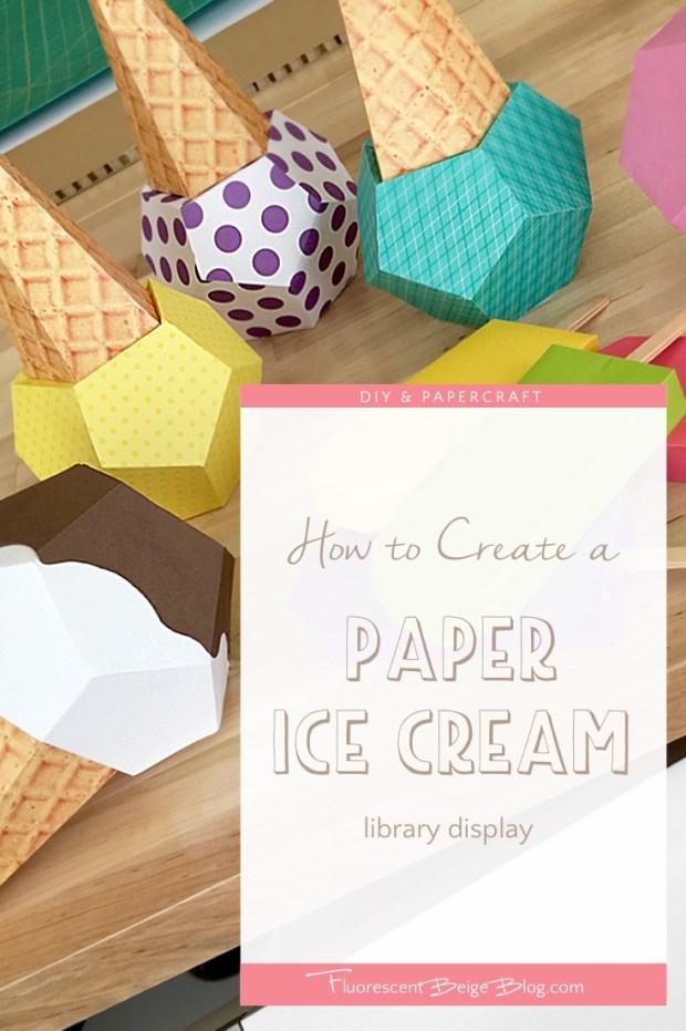 Paper Ice Cream Cones Library Display