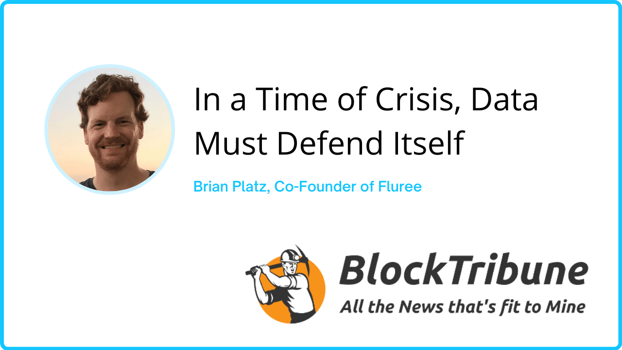 In A Time Of Crisis, Data Must Defend Itself
