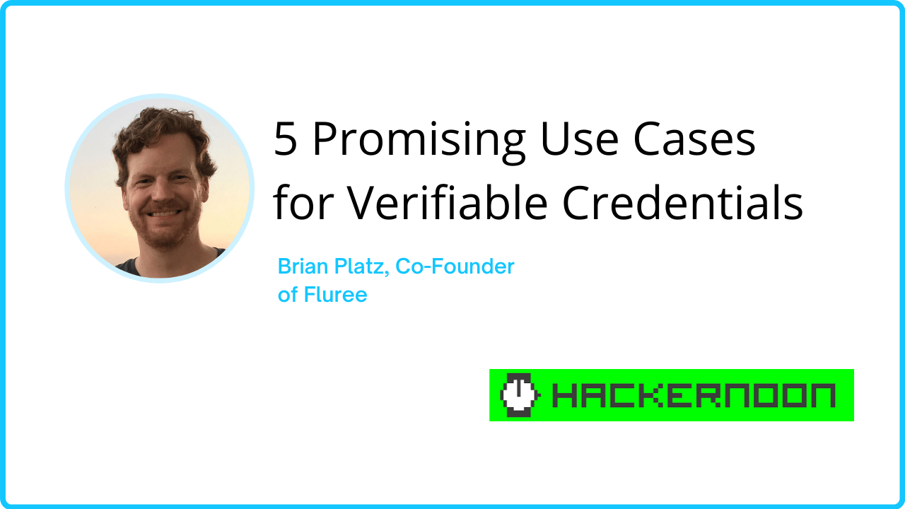 5 Promising Use Cases for Verifiable Credentials