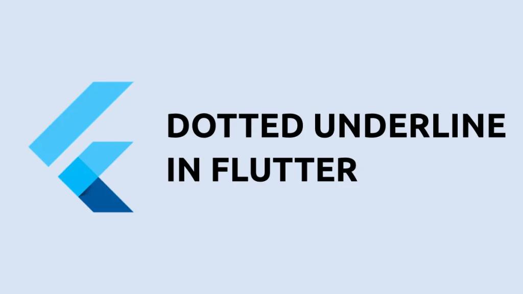 Flutter text underline dotted