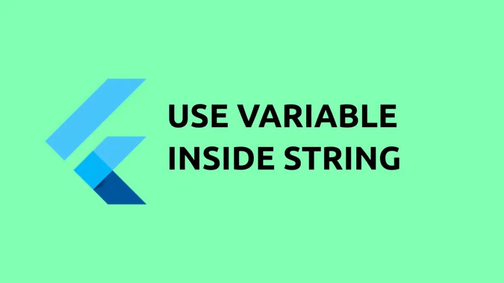variable in string in flutter