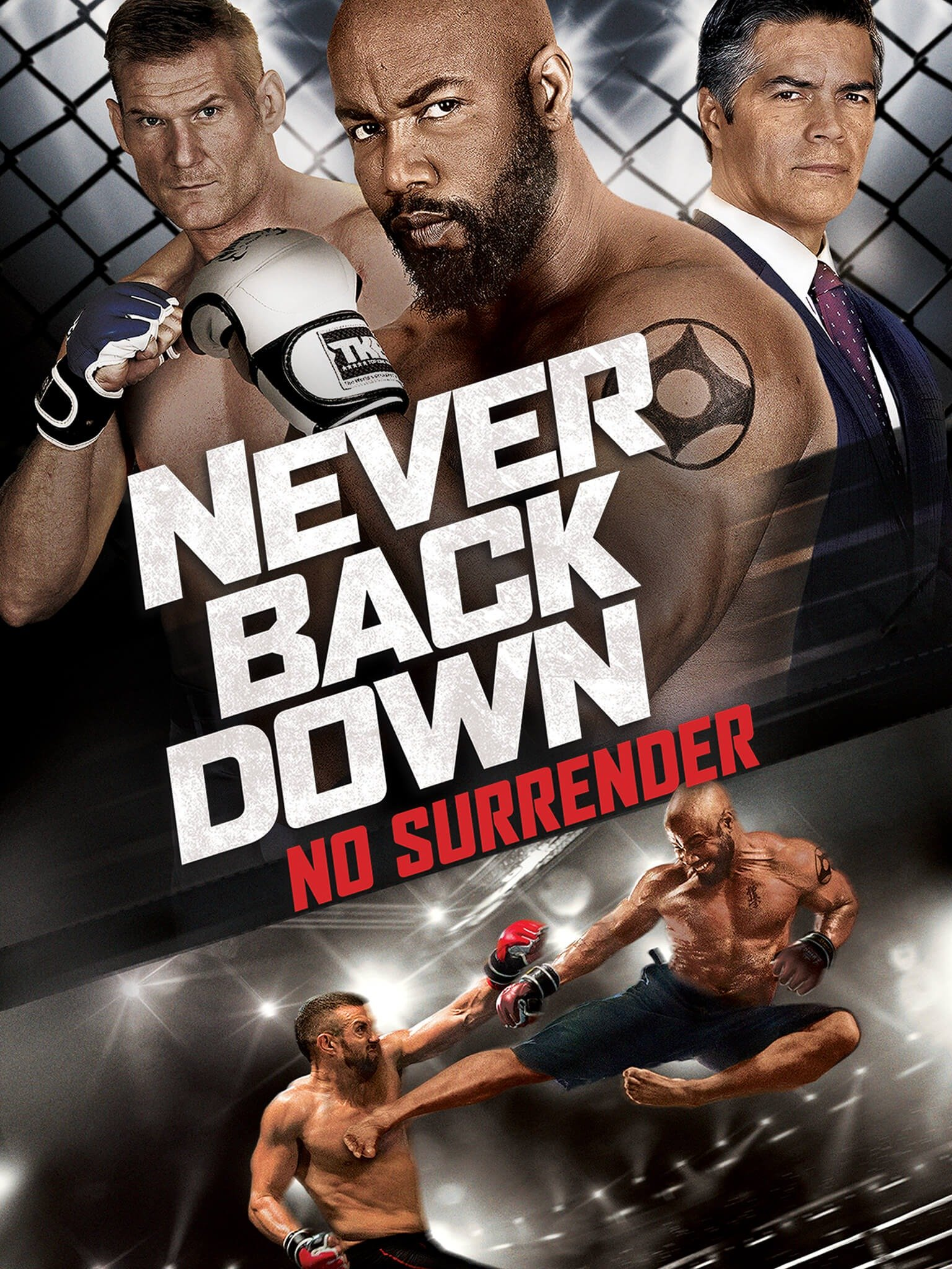 Never Back Down: No Surrender : never, down:, surrender, Never, Down:, Surrender, (2016), Rotten, Tomatoes