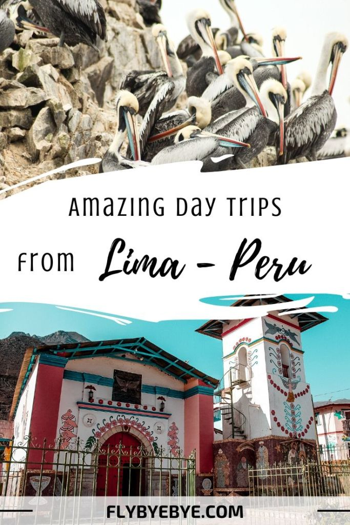The best day trips from Lima Peru. A list of the most exciting one-day trips from Lima.