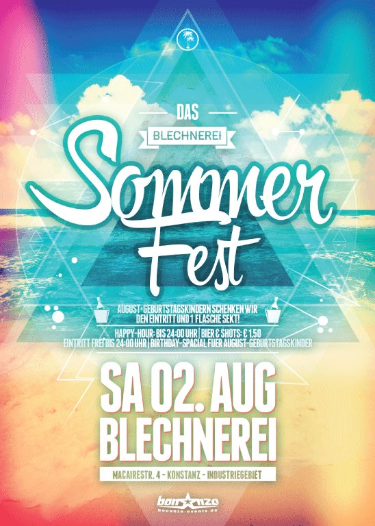 Sommer Fest-  02.08. – Blechnerei – Sommer! Urlaub! Partyfeeling der Extraklasse! &# ...