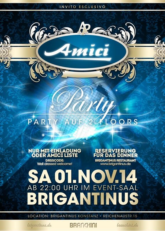 AMICI Party – Sa.1.11.14 – Brigantinus – Konstanz Nur mit Einladung !
