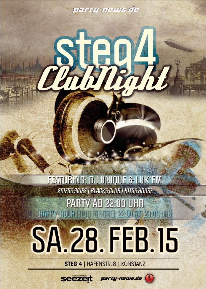STEG4 CLUB NIGHT – SA.28.2.15 – STEG4 – KONSTANZ