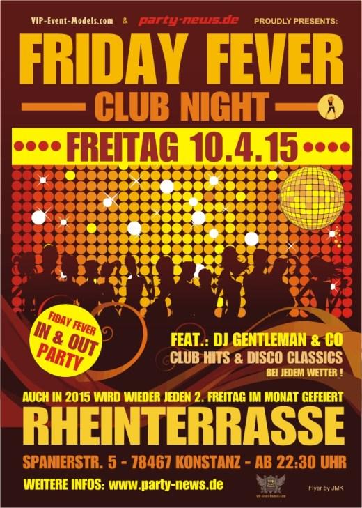 Friday Fever – Fr.10.4.15 – Rheinterrasse – Konstanz