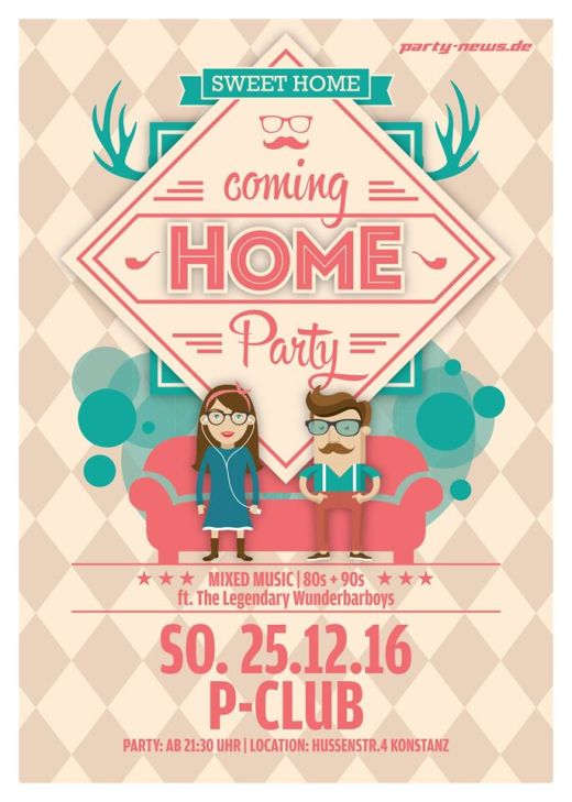 Coming Home Party – 25.12.16 – P-Club – Konstanz
