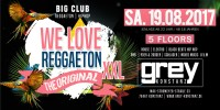 We Love REGGAETON – Sa.19.8.17 – Grey – Konstanz