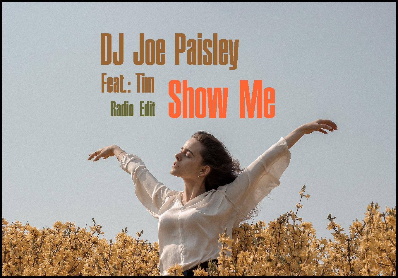 DJ Joe Paisley – Show Me