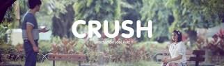 """""""Crush"""""""