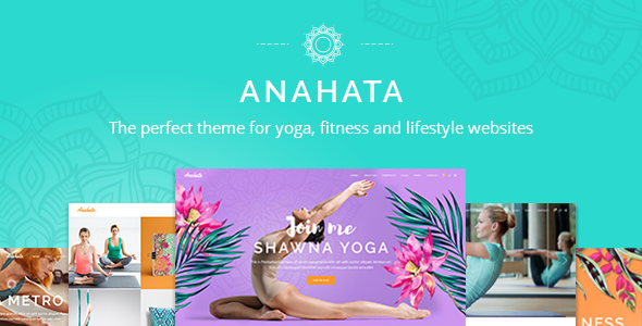 Anahata – Yoga, Fitness and Standard of living Theme – WP Theme Download