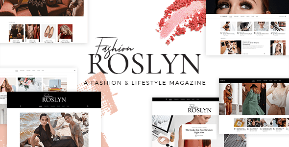 Roslyn – Fashion and Standard of living Theme for Bloggers and Magazines – WP Theme Download