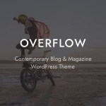 Overflow – Contemporary Weblog & Journal WordPress Theme – WP Theme Download